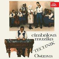 Cimbálová muzika Technik – Moravské a slovenské lidové písně
