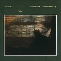 Shankar, Jan Garbarek, Palle Mikkelborg – Vision