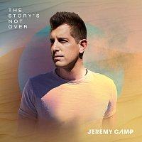 Jeremy Camp – The Story's Not Over