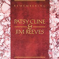 Jim Reeves, Patsy Cline – Remembering