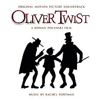 Rachel Portman – Oliver Twist (Original Motion Picture Soundtrack)