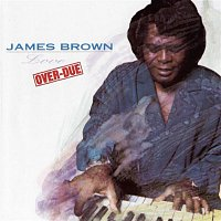 James Brown – Love Over-Due