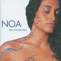 Noa – Blue Touches Blue