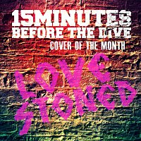 15 Minutes Before The Dive – LoveStoned [Cover Of The Month]