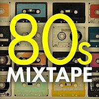 Různí interpreti – 80s Mixtape