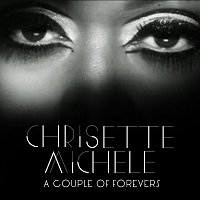 Chrisette Michele – A Couple Of Forevers