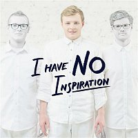 Thom Artway – I Have No Inspiration