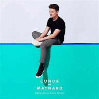 Conor Maynard – Talking About (Acoustic Version)
