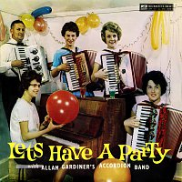 Allan Gardiner's Accordion Band – Let's Have A Party