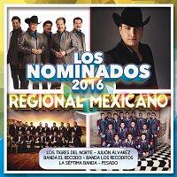 Různí interpreti – Los Nominados 2016 - Regional Mexicano