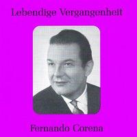 Fernando Corena – Lebendige Vergangenheit - Fernando Corena