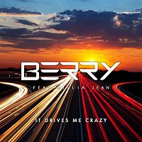 Berry – It Drives Me Crazy (feat. Giulia Jean)