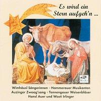 Hans Stanggassinger, Wimhausl Sangerinnen, Hammerauer Musikanten – Es wird ein Stern aufgeh'n ...