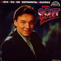 Karel Gott, Studiový orchestr Rudolfa Rokla – I Love You For Sentimental Reasons