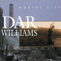 Dar Williams – Mortal City