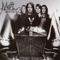 Mott The Hoople – Drive On (Expanded Edition)