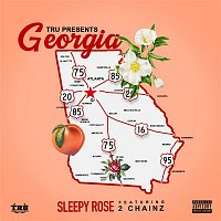 T.R.U., Sleepy Rose – Georgia (feat. 2 Chainz)