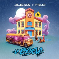 Alexis Y Fido – La Escuela
