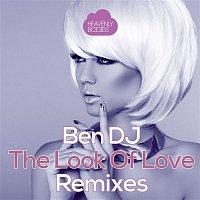 Ben DJ – The Look of Love (Remixes)