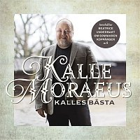 Kalle Moraeus – Kalles basta