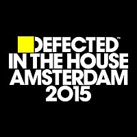 Various  Artists – Defected In The House Amsterdam 2015
