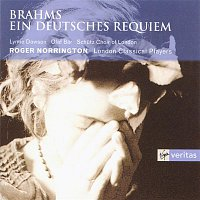 Lynne Dawson, Olaf Bar, Schutz Choir of London, London Classical Players, Sir Roger Norrington – Brahms - Ein Deutsches Requiem