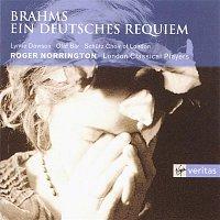 Lynne Dawson, Olaf Bar, Schutz Choir of London, London Classical Players, Sir Roger Norrington – Brahms - Ein Deutsches Requiem