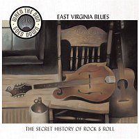 Various Artists.. – East Virginia Blues (When The Sun Goes Down Series)