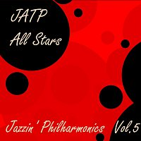 JATP All Stars – Jazzin' Philharmonics Vol. 5