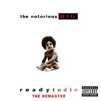 The Notorious B.I.G. – Ready To Die The Remaster
