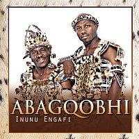 Abagqobhi – Inunu Engafi