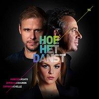 Marco Borsato, Armin van Buuren, Davina Michelle – Hoe Het Danst