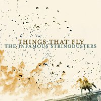 The Infamous Stringdusters – Things That Fly