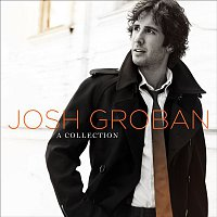 Josh Groban – A Collection (DMD w/ Bonus Tracks)
