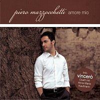 Piero Mazzocchetti – Amore Mio/Vincero