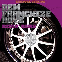 Dem Franchize Boyz – Ridin' Rims