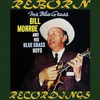 Bill Monroe And His Bluegrass Boys – Mr. Bluegrass (HD Remastered)