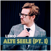 Lemo – Alte Seele (Pt. I)