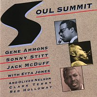 Gene Ammons, Sonny Stitt, Jack McDuff, Etta Jones, Oliver Nelson, Clark Terry – Soul Summit