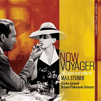 Charles Gerhardt, Max Steiner, National Philharmonic Orchestra – Classic Film Scores: Now, Voyager