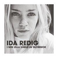 Ida Redig – I min lilla varld av blommor