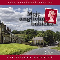 Taťjana Medvecká – Moje anglická babička