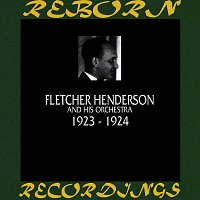 Fletcher Henderson And His Orchestra – 1923-1924 (HD Remastered)