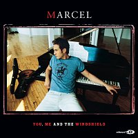Marcel – You, Me And The Windshield