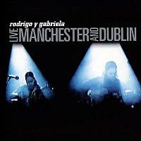 Rodrigo Y Gabriela – Live Manchester And Dublin