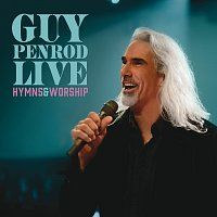 Guy Penrod – Live: Hymns & Worship [Live]