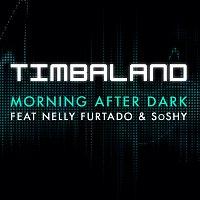 Timbaland, Nelly Furtado, Soshy – Morning After Dark (Featuring Nelly Furtado & SoShy)