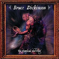 Bruce Dickinson – The Chemical Wedding