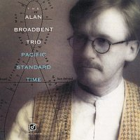 The Alan Broadbent Trio – Pacific Standard Time
