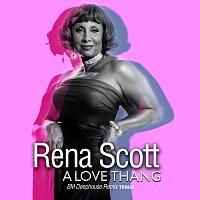 Rena Scott – A Love Thang (BM Deephouse Remix)